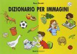 Dizionario per immagini - Testo + CD-ROM